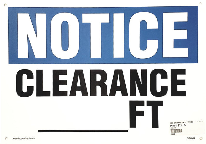 Notice Clearance __ Ft Plastic Sign
