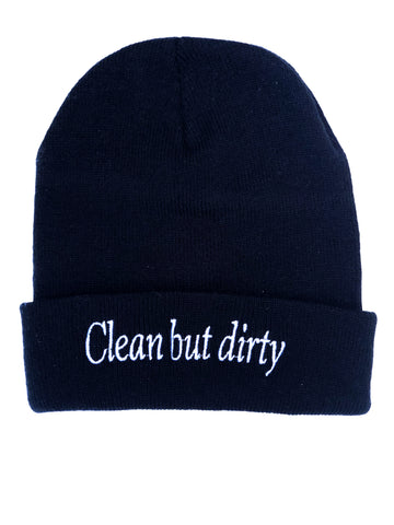 Clean but Dirty Beanie