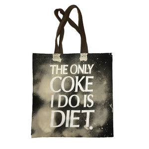 The Only Coke I do is Diet Tote