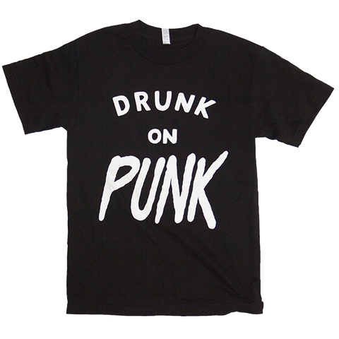 Drunk On Punk Tee