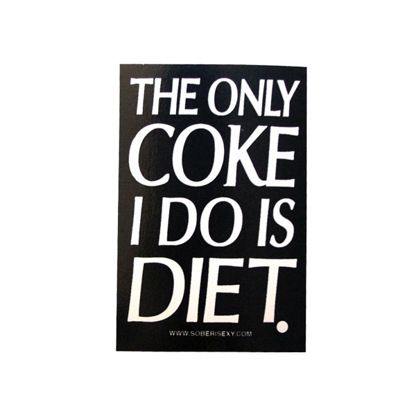 The Only Coke I Do Is Diet Sticker 4 Pack