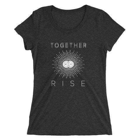 Women's Together We Rise T-Shirt