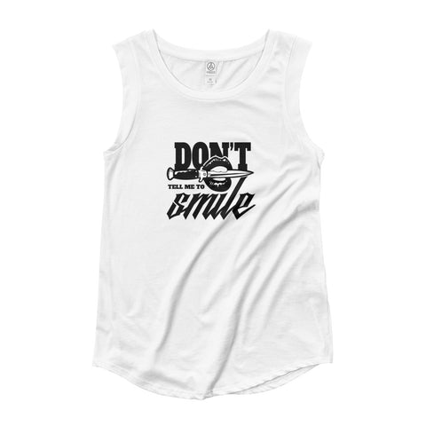 Don't Tell Me To Smile Cap Sleeve T-Shirt