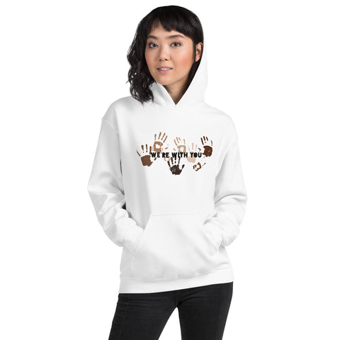 We're With You Unisex Hoodie