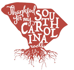 Thankful For My South Carolina Roots