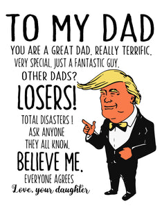To My Dad Trump Shirt