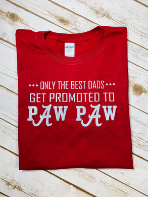 Only the Best Dads Get Promoted to Paw Paw