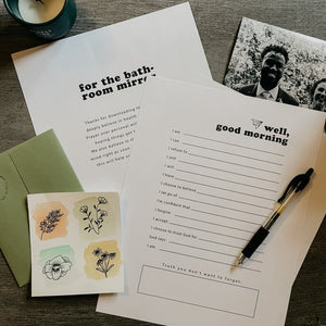 Better than Affirmations Printables