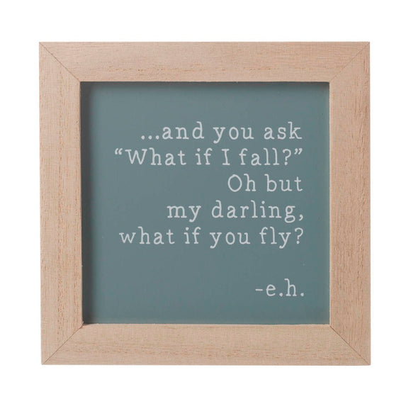 My Darling What if You Fly Wooden Sign