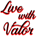 Live with Valor