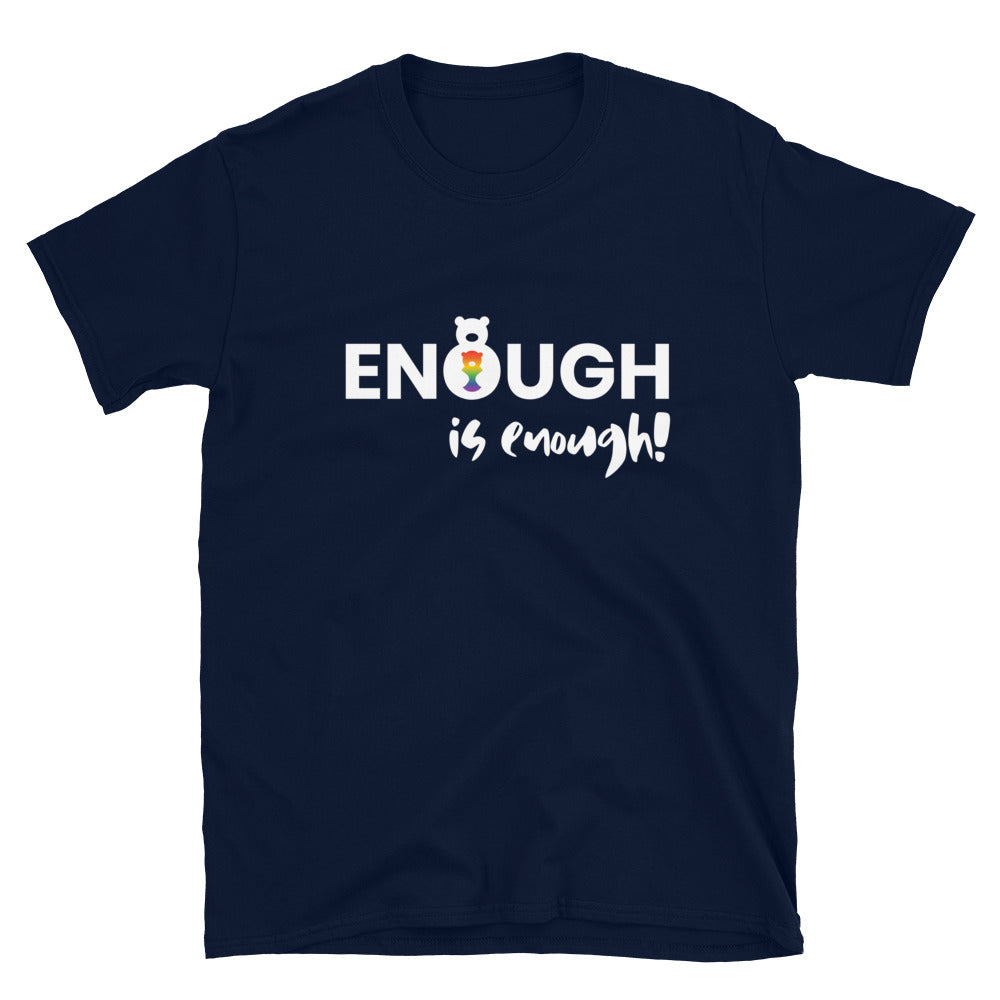 Enough is Enough Unisex Tee (4 colors)