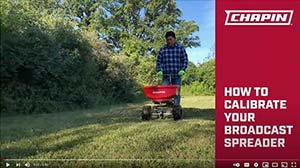 How to calibrate your Chapin broadcast spreader