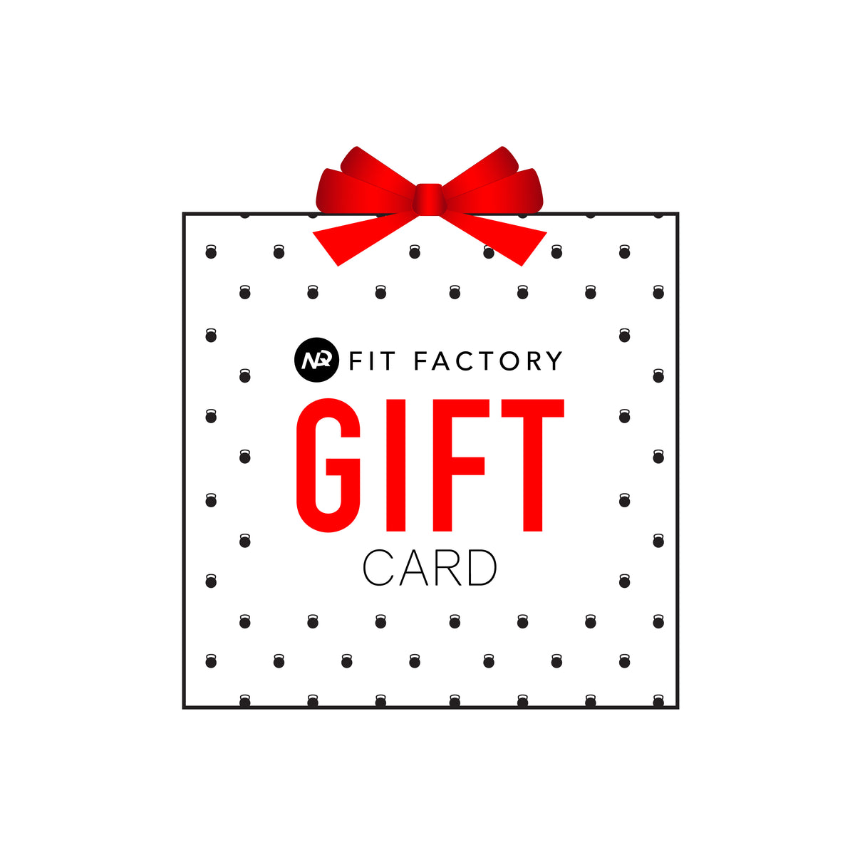 NQ FIT FACTORY Gift Card