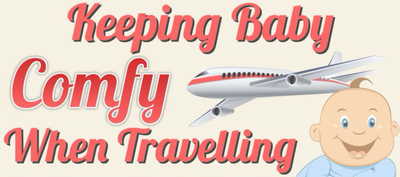 Keeping Baby Comfy When Traveling (Infographic)