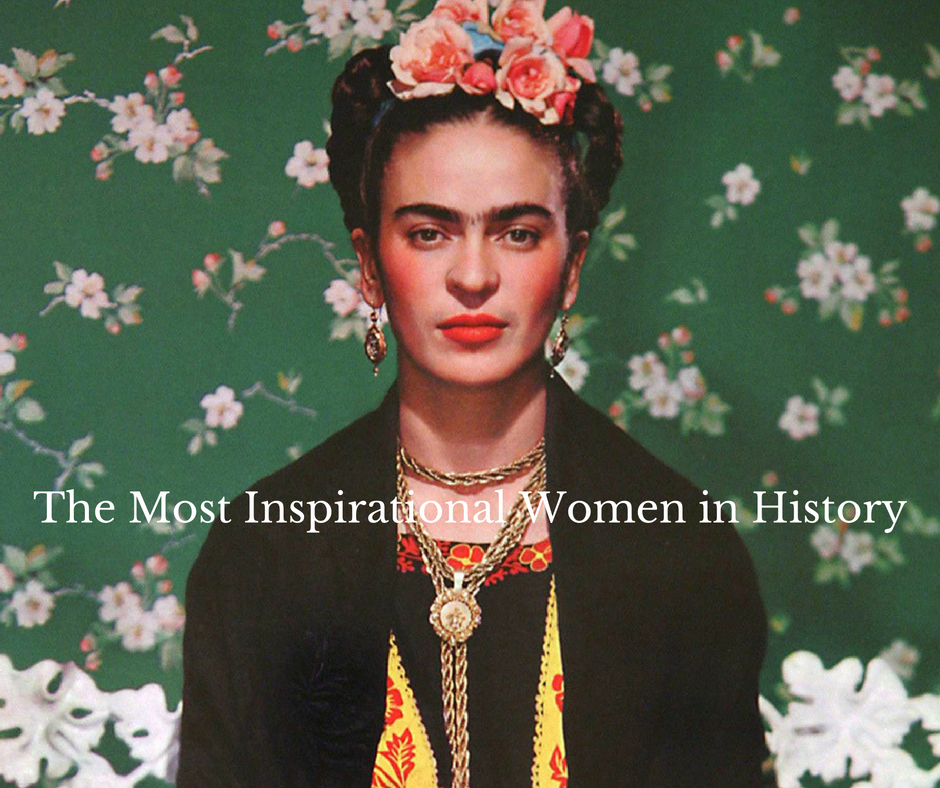 The Most Inspirational Women in History