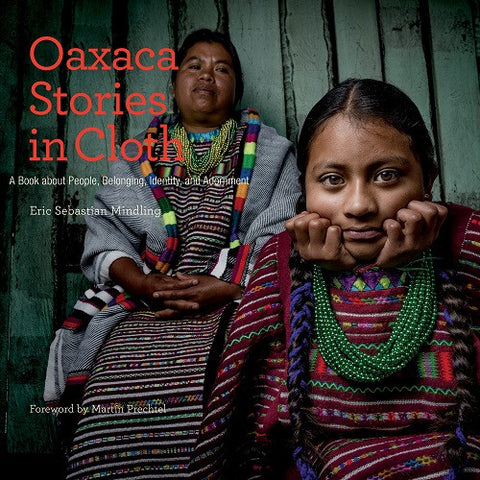 Oaxaca: Stories in Cloth