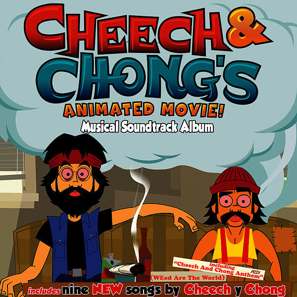 CHEECH AND CHONG'S ANIMATED MOVIE MUSICAL SOUNDTRACK ALBUM NEW