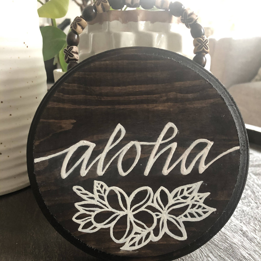 CIRCLE WOOD SIGN - ALOHA