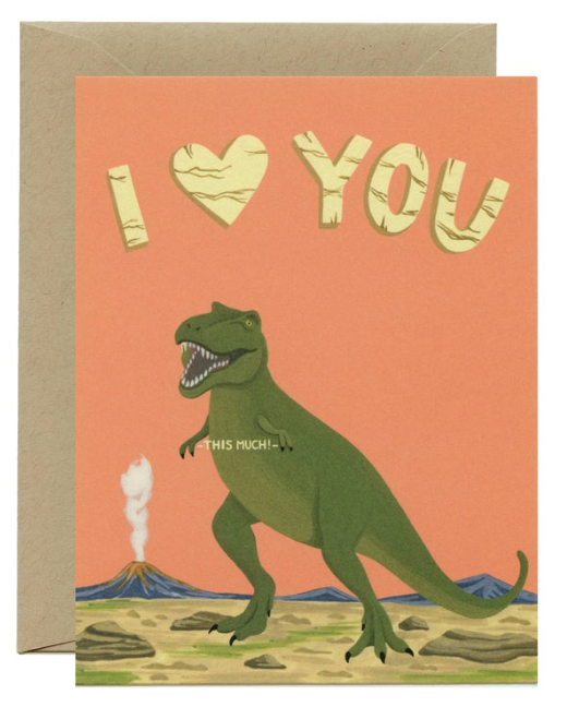 "I Love You ""This Much"" T-Rex Card"