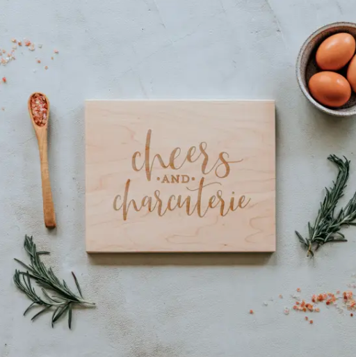 Cheers And Charcuterie Handmade Cutting Board