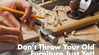 Refurbish your old furniture