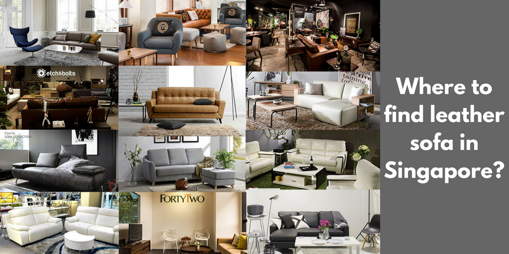 Where to find leather sofa in Singapore