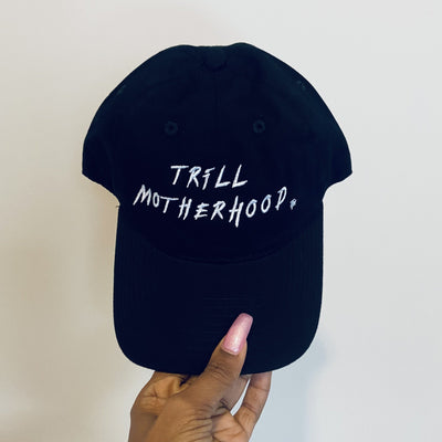 Trill Motherhood Embroidered Dad Hat Black