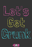 Let's Get Crunk - Sticky Greeting Wine Label