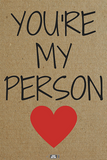 You're My Person - Sticky Greeting Wine Label