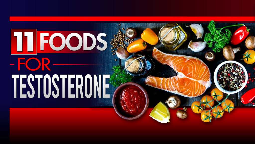 11 Most Powerful Foods That Boost Testosterone Levels