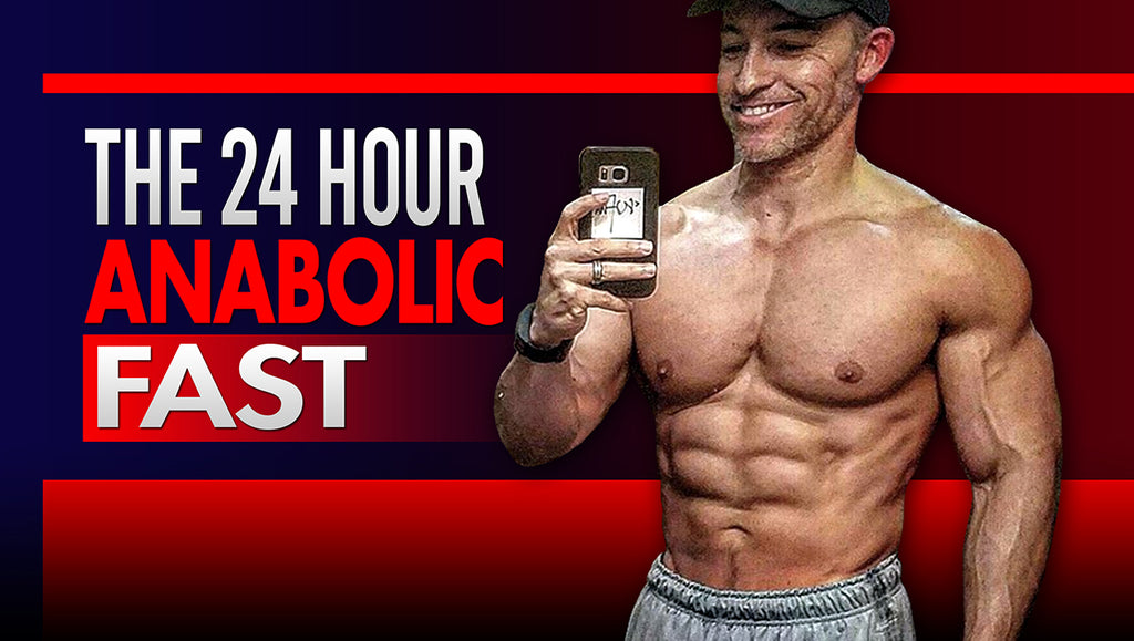 24 Hour Anabolic Fasting Survival Guide