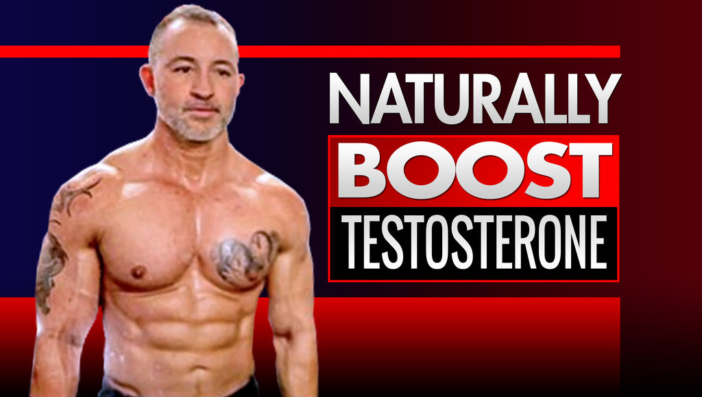 How To Boost My Testosterone Safely And Naturally