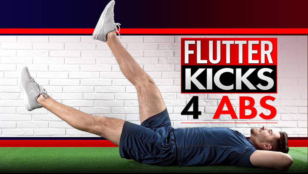 The Best Flutter Kick Abs Exercises For A Razor Sharp Midsection
