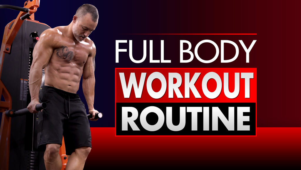 Why A Full Body Workout Weekly Routine Is The Best Way To Build Muscle