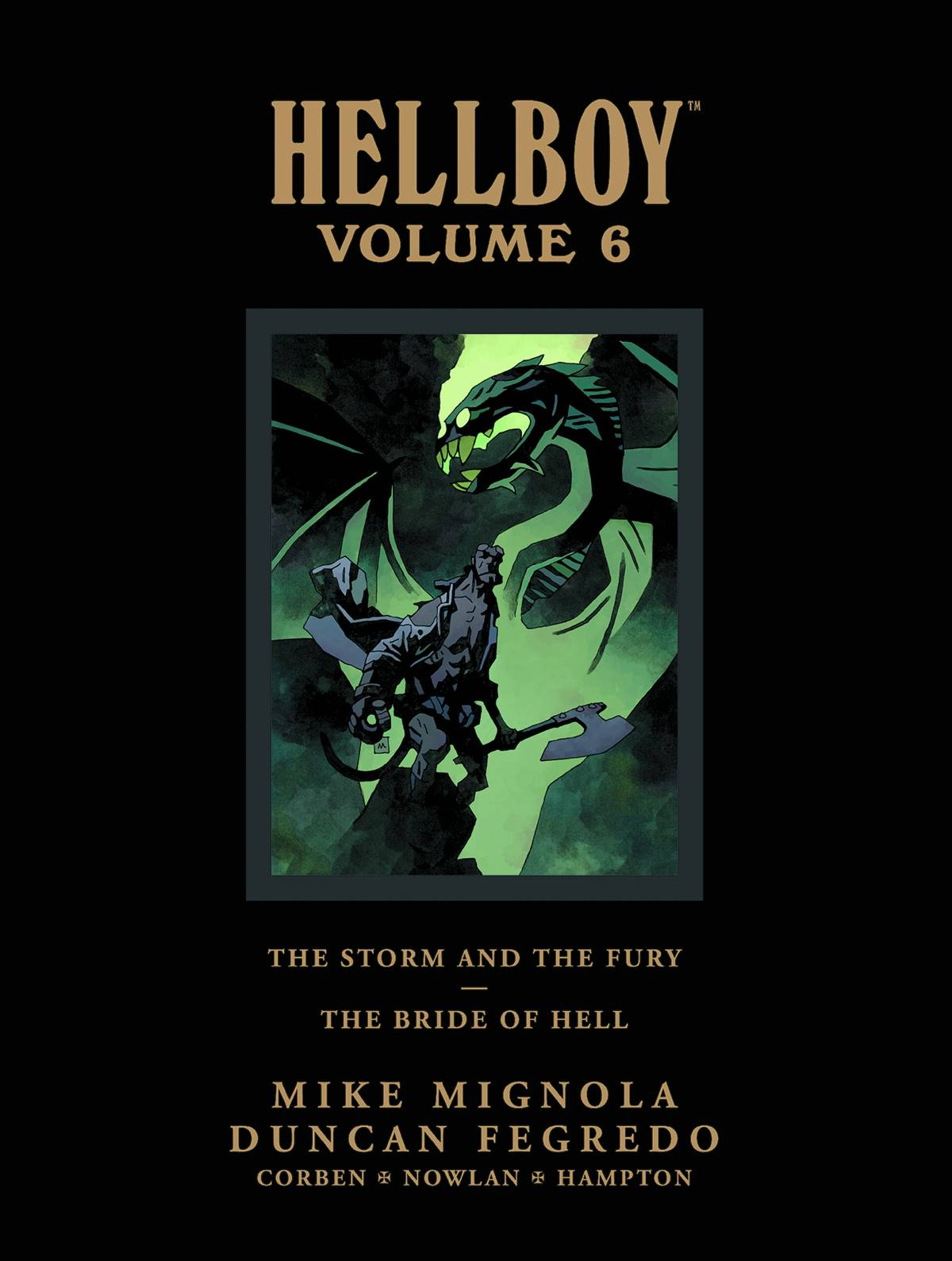HELLBOY LIBRARY HC VOL 06 STORM FURY BRIDE HELL (C: 0-1-2)