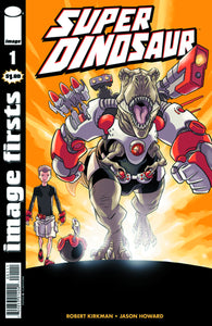 IMAGE FIRSTS SUPER DINOSAUR CURR PTG #1
