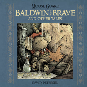 MOUSE GUARD BALDWIN BRAVE OTHER TALES HC