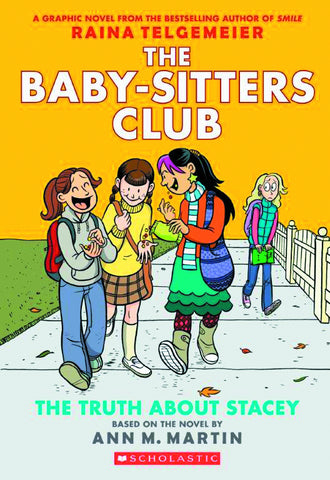 BABY SITTERS CLUB COLOR ED GN VOL 02 TRUTH ABOUT STACEY