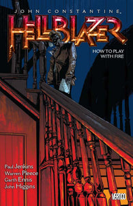 HELLBLAZER TP VOL 12 HOW TO PLAY WITH FIRE (MR)