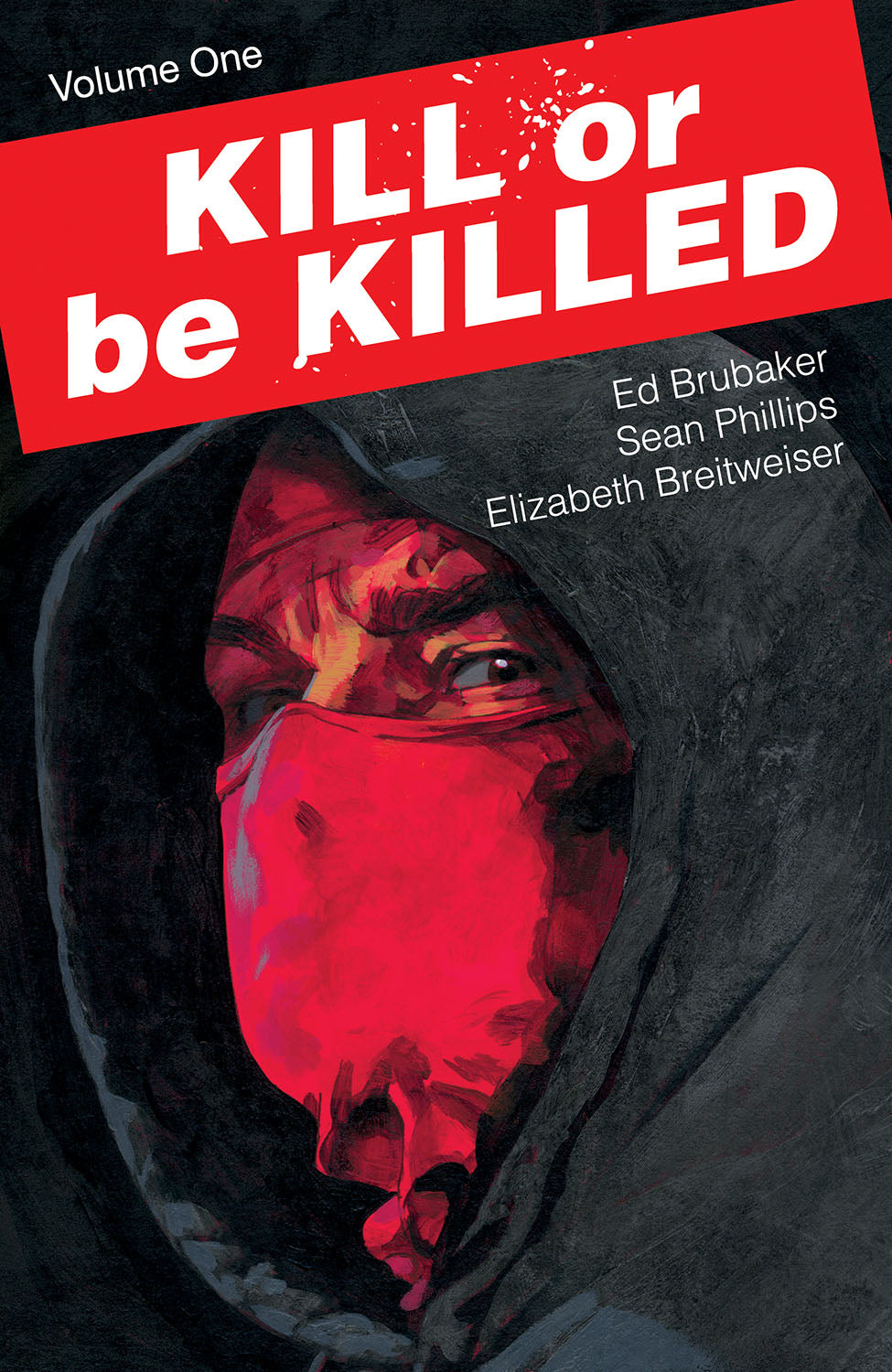 KILL OR BE KILLED TP VOL 01 (MR)
