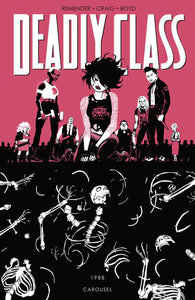 DEADLY CLASS TP VOL 05 CAROUSEL (MR)