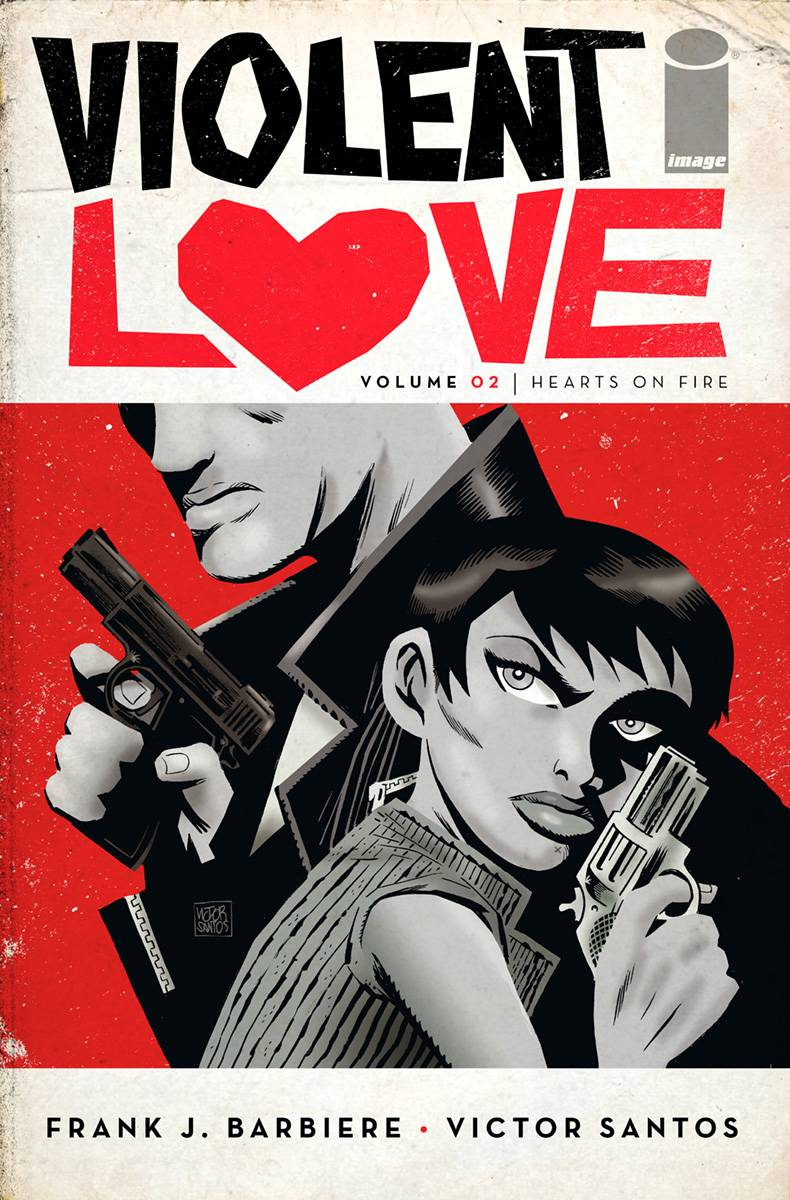 VIOLENT LOVE TP VOL 02 HEARTS ON FIRE (MR)