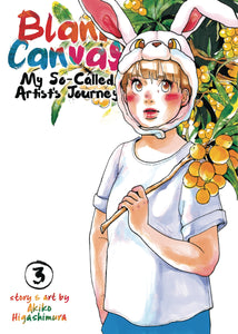 BLANK CANVAS SO CALLED ARTISTS JOURNEY GN VOL 03 (C: 0-1-0)