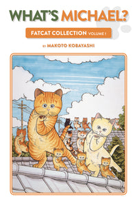 WHATS MICHAEL TP VOL 01 FATCAT COLLECTION (C: 1-1-2)