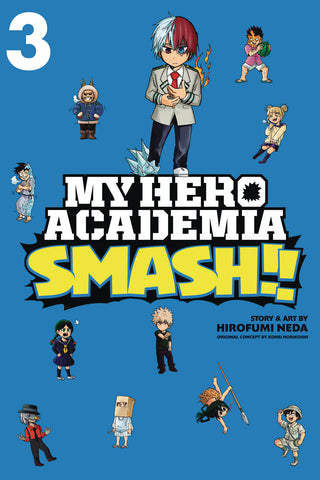 MY HERO ACADEMIA SMASH GN VOL 03 (C: 1-1-2)