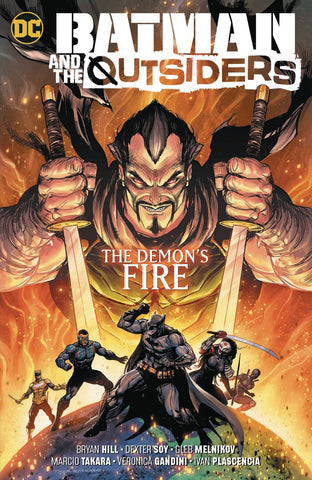 BATMAN & THE OUTSIDERS VOL 03 THE DEMON`S FIRE
