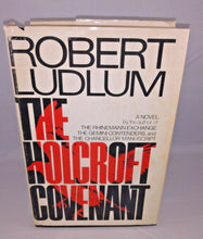 Load image into Gallery viewer, The Holcroft Covenant Robert Ludlum 1978 BCE Richard Marek Publishing