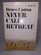 Load image into Gallery viewer, NEVER CALL RETREAT Bruce Catton-Civil War History-HC/DJ Book-1965 First Edition