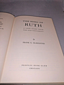 The Song Of Ruth By Frank G Slaughter (hardcover) PEOPLE'S BCE