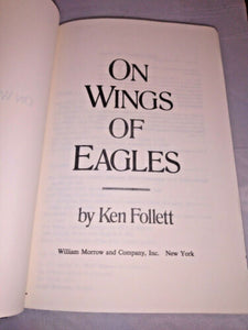 Ken Follet On Wings of Eagles Non-Fiction BCE 1983
